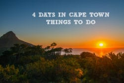 4 Days in Cape Town – Things to do