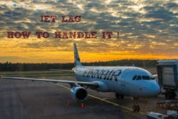 Jet Lag – How to Handle it !