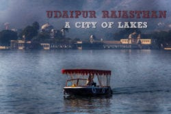 Udaipur Sightseeing & Things You Need To Know