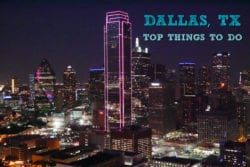 Sightseeing in Dallas & Things You Need To Know