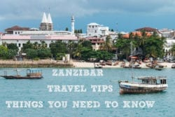 Zanzibar Travel Tips – Things You Need to Know