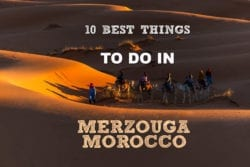 10 Best Things to Do In Merzouga, Morocco