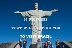 10 Pictures That will Inspire you To Visit Brazil