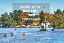 Tigre Delta – Day Trip from Buenos Aires